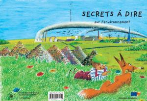 secrets a dire sur l environnement